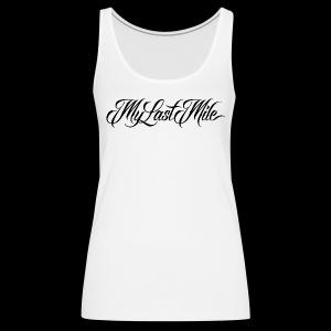 My Last Mile Merch - Black - Women's Premium Tank Top