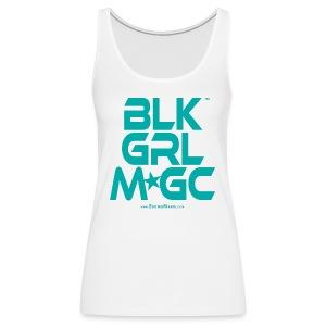 BLACK GIRL MAGIC ★★★ (TURQUOISE TEXT) - Women's Premium Tank Top