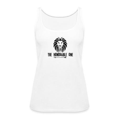 Lion: The Honorable One (Black) - Women's Premium Tank Top