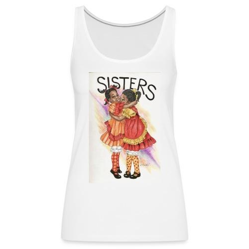 Sisters - Women's Premium Tank Top