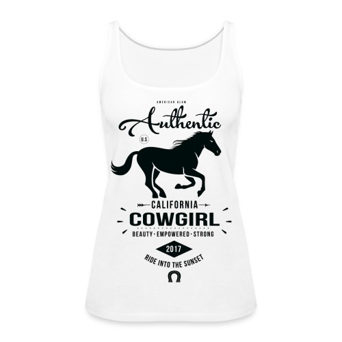 Authentic California Cowgirl Design - Women's Premium Tank Top