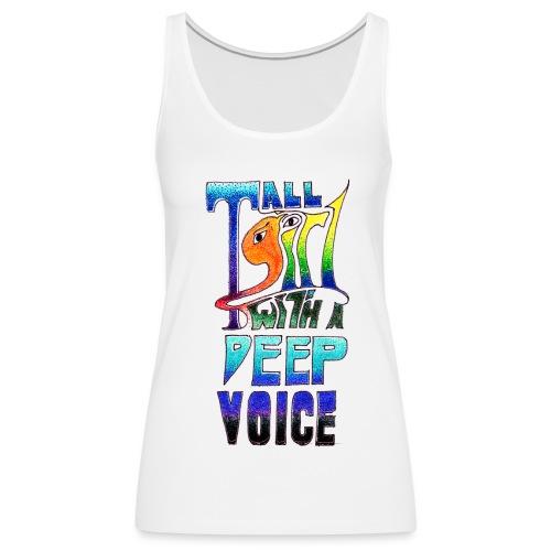 Tall Girl with a Deep Voice (dark lines) - Women's Premium Tank Top