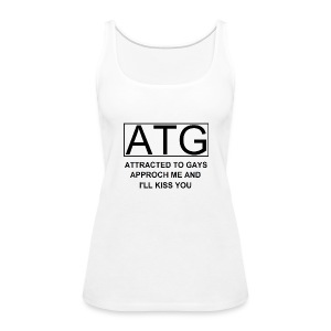 ATG Attracted to gays - Women's Premium Tank Top