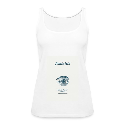 Feminist are not only women(2) - Women's Premium Tank Top