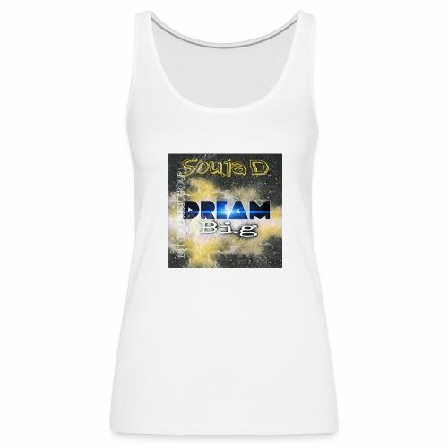 BIG DREAMS - Women's Premium Tank Top