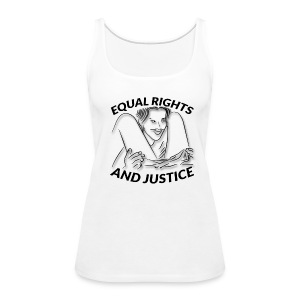 Equal Rights & Justice Tee - Women's Premium Tank Top