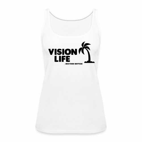 Vision Life Limited Edition Summer Tee - Women's Premium Tank Top
