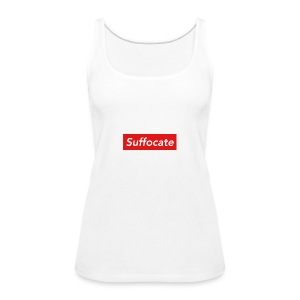 Suffocate - Women's Premium Tank Top