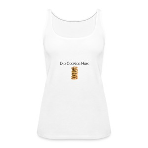 Dip Cookies Here mug - Women's Premium Tank Top