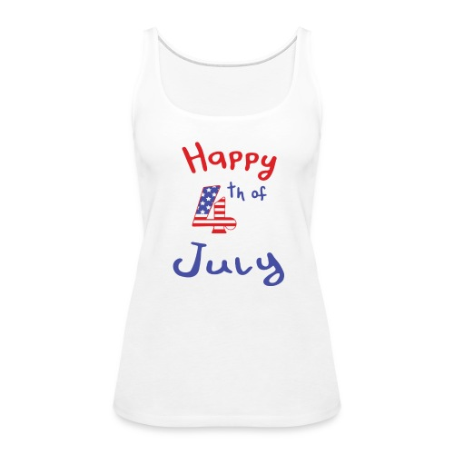 happy 4th of July - Women's Premium Tank Top