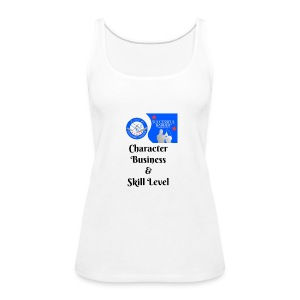 Character, Business & Skill Level - Women's Premium Tank Top