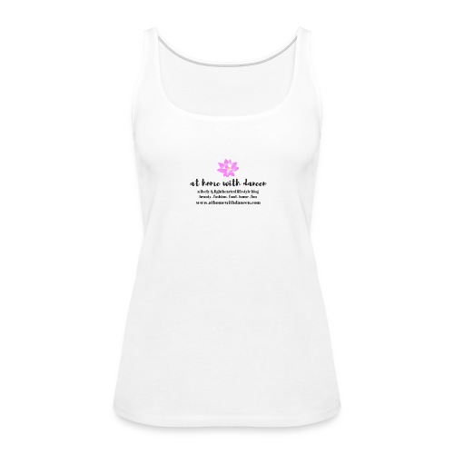 At Home With Daneen Official Merch - Women's Premium Tank Top