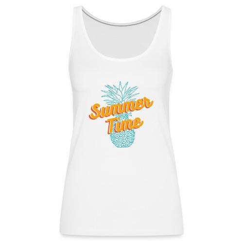 Summer time Pineapple T-shirt - Women's Premium Tank Top