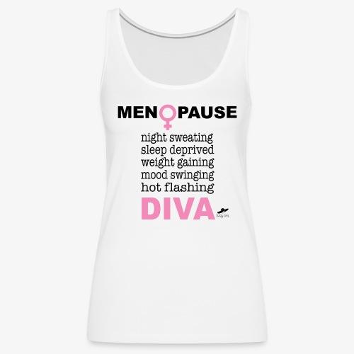 MENOPAUSE DIVA - Women's Premium Tank Top