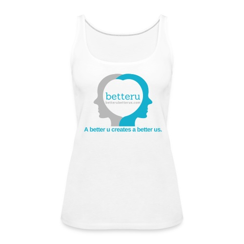 BetterU BetterUs - Women's Premium Tank Top