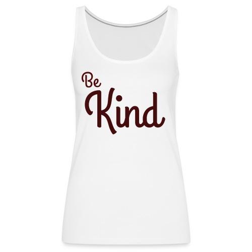 Be Kind White Range - Women's Premium Tank Top