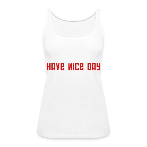 FPS Russia Have Nice Day MP Long Sleeve Shirts - Women's Premium Tank Top