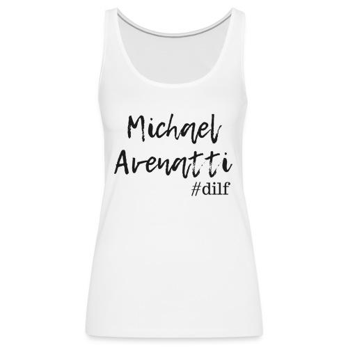 Michael Avenatti Dilf - Women's Premium Tank Top