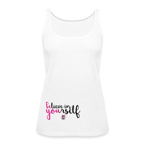BE YOU shirt design w logo - Women's Premium Tank Top