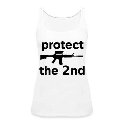 PROTECT THE 2ND - Women's Premium Tank Top