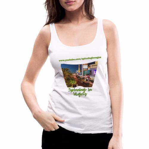 Spinning in Vegas Clothing Line - Women's Premium Tank Top