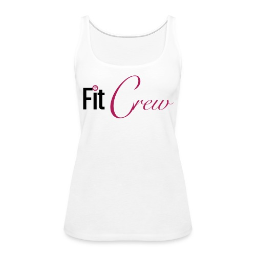 Fit Crew - Women's Premium Tank Top