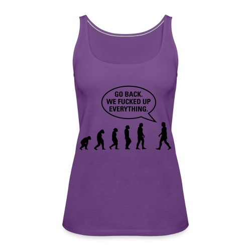 Fucked up Evolution - Women's Premium Tank Top