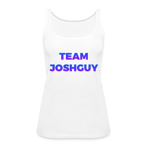 Team JoshGuy - Women's Premium Tank Top