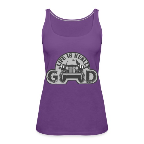 Life Is Really Good Jeep - Women's Premium Tank Top