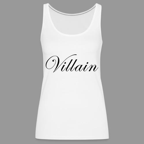 Villain - Women's Premium Tank Top