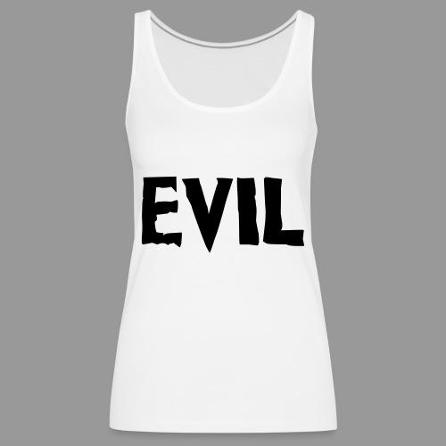 Evil - Women's Premium Tank Top
