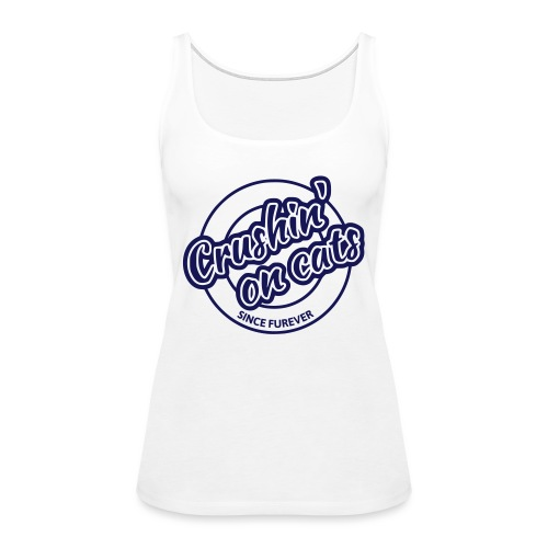 Crushing on cats - Women's Premium Tank Top