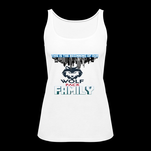 We Are Linked As One Big WolfPack Family - Women's Premium Tank Top