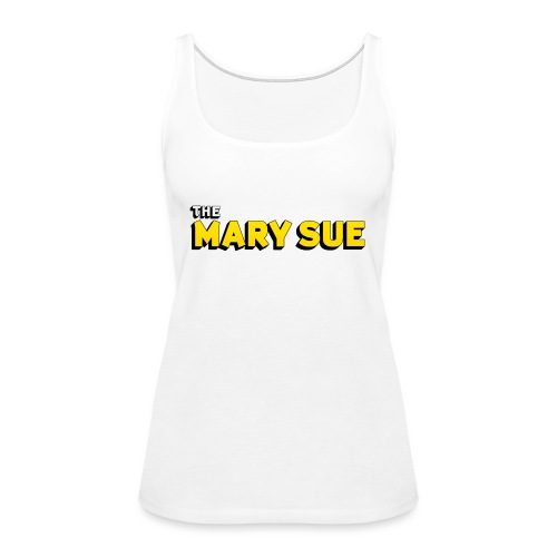 The Mary Sue Tank Top - Women's Premium Tank Top