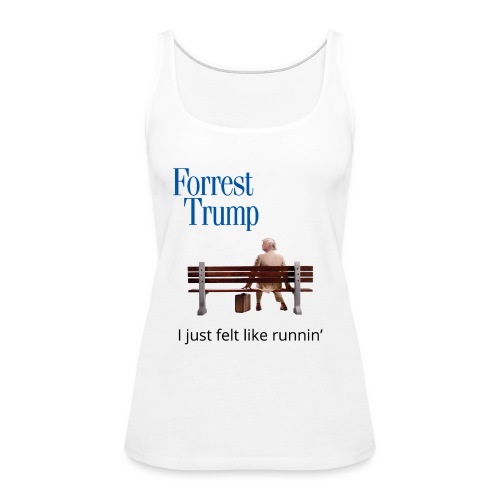Forrest Trump - Women's Premium Tank Top