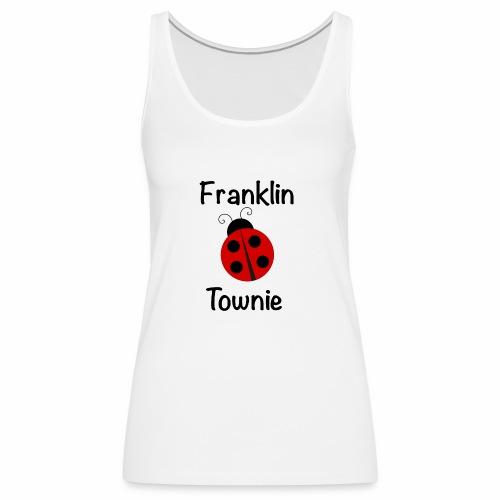 Franklin Townie Ladybug - Women's Premium Tank Top