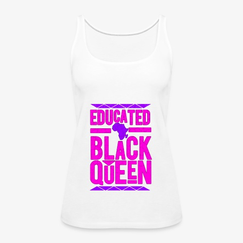 Black Educated Queen Pink - Women's Premium Tank Top