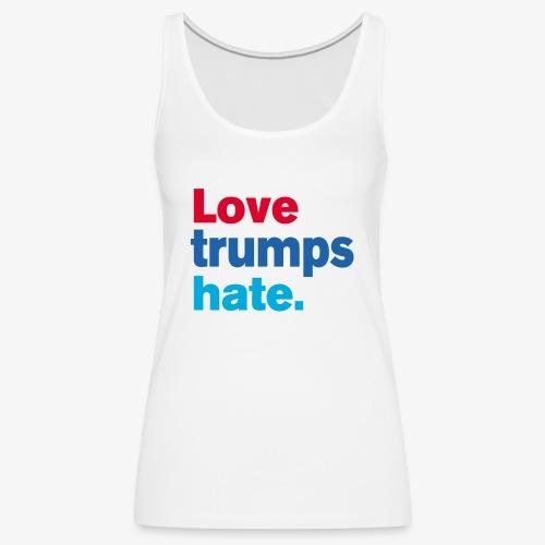 Love Trumps Hate - Women's Premium Tank Top