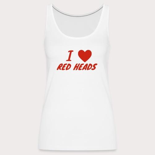 I HEART RED HEADS - Women's Premium Tank Top