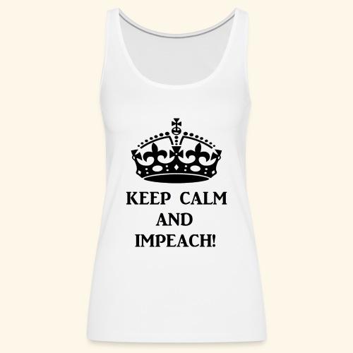keepcalmimpeachblk - Women's Premium Tank Top