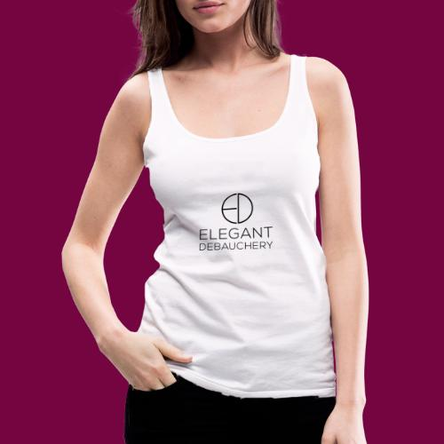Elegant Debauchery Logo Stacked - Women's Premium Tank Top