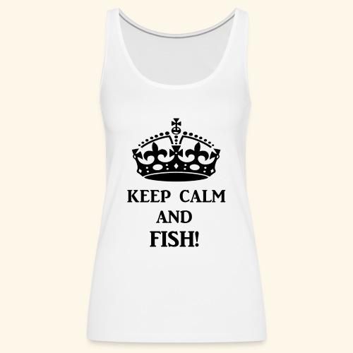 keep calm fish blk - Women's Premium Tank Top