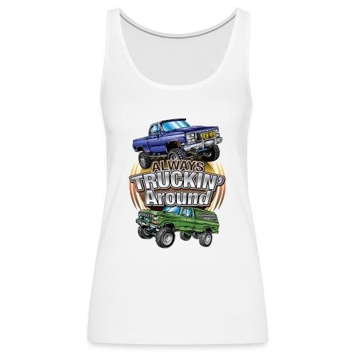 Chevy Truckin Around - Women's Premium Tank Top