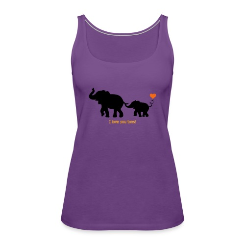 I Love You Tons! - Women's Premium Tank Top