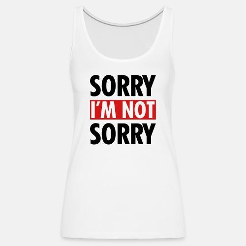 Sorry I m not sorry ats