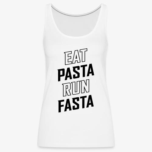 Eat Pasta Run Fasta v2 - Women's Premium Tank Top