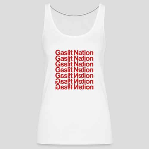 Gaslit Nation - Women's Premium Tank Top