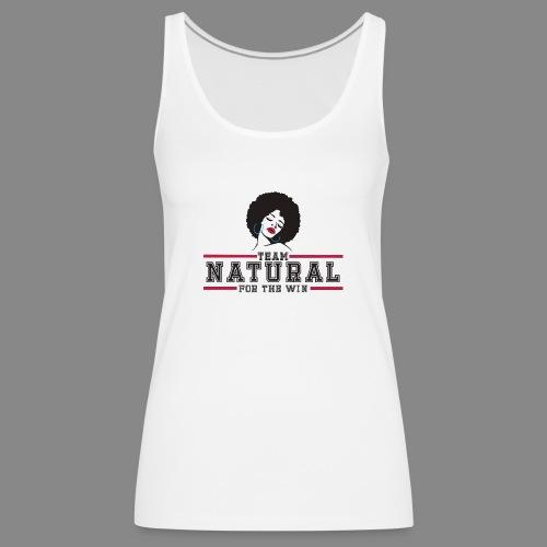 Team Natural FTW - Women's Premium Tank Top