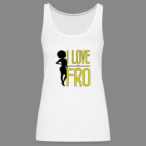 I Love My Fro - Women's Premium Tank Top