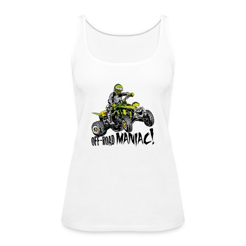 Off-Road Quad Maniac - Women's Premium Tank Top